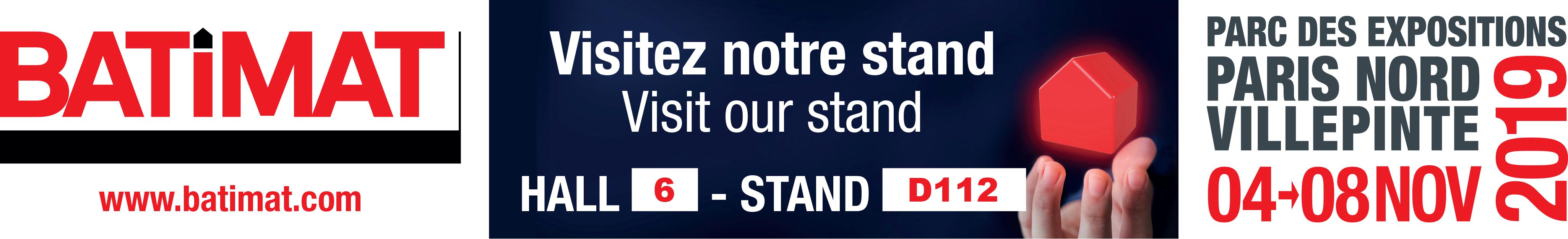 Batimat - Visitez notre stand - Hall 6 - Stand D112 -  Parc des expositions, Paris Nord, Villepinte, 04 - 18 Nov 2019